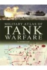 Military Atlas of Tank Warfare