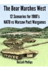 The Bear Marches West: 12 Scenarios for 1980's NATO vs Warsaw...