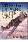 Aircraft of the Luftwaffe Fighter Aces: v. 2