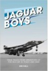 Jaguar Boys: True Tales from Operators of the Big Cat in...