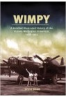 Wimpy - A Detailed Illustrated History of the Vickers Wellington
