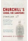 Churchill's School for Saboteurs: Station 17